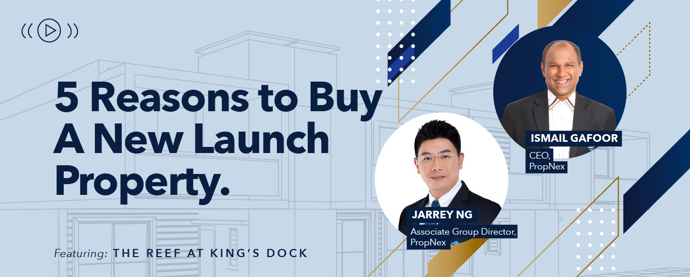 5 Reasons Why It Still Makes Sense to Buy a New Launch Property