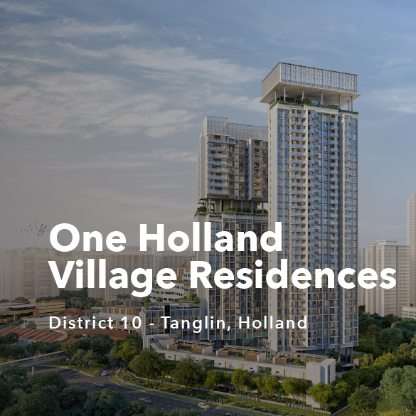 Project Showcase - One Holland Village Residences